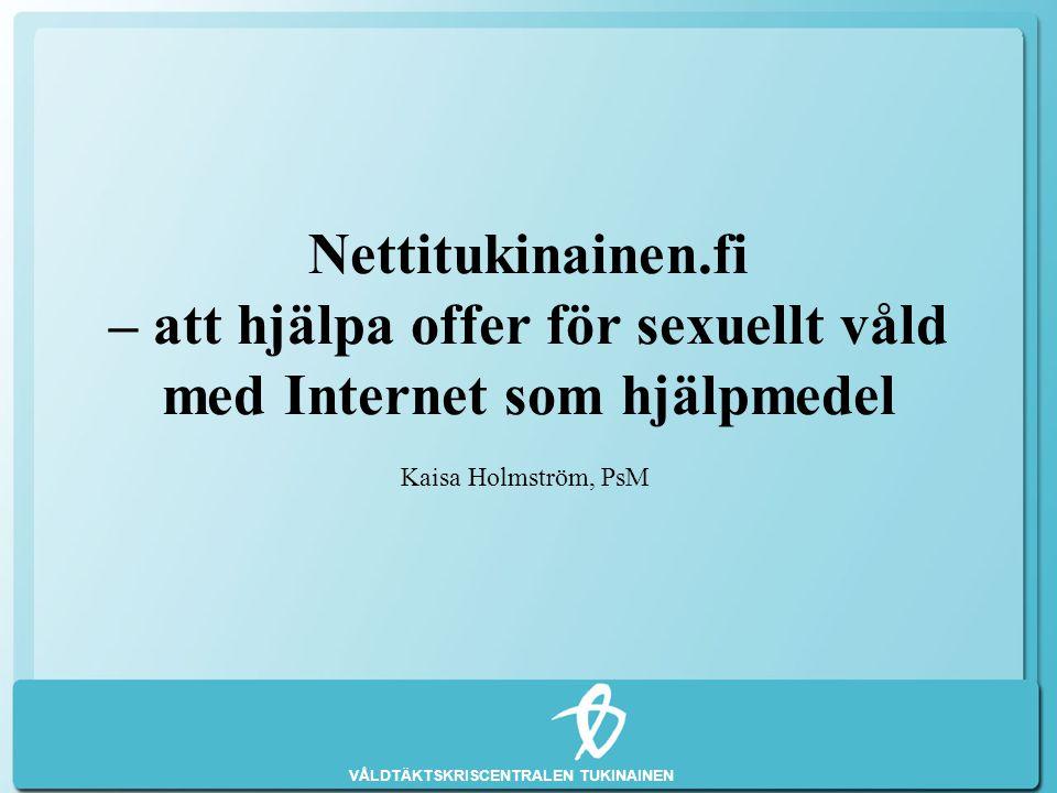 Nettitukinainen.fi – att hjälpa offer för sexuellt våld med Internet som hjälpmedel