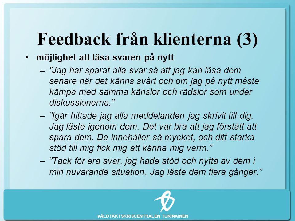 Feedback från klienterna (3)