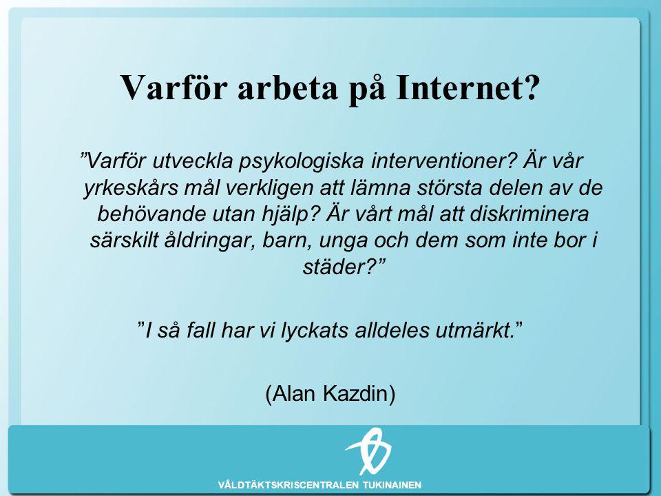 Varför arbeta på Internet
