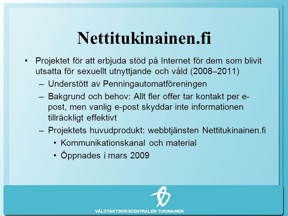 Nettitukinainen.fi Projektet för att erbjuda stöd på Internet för dem som blivit utsatta för sexuellt utnyttjande och våld (2008–2011)
