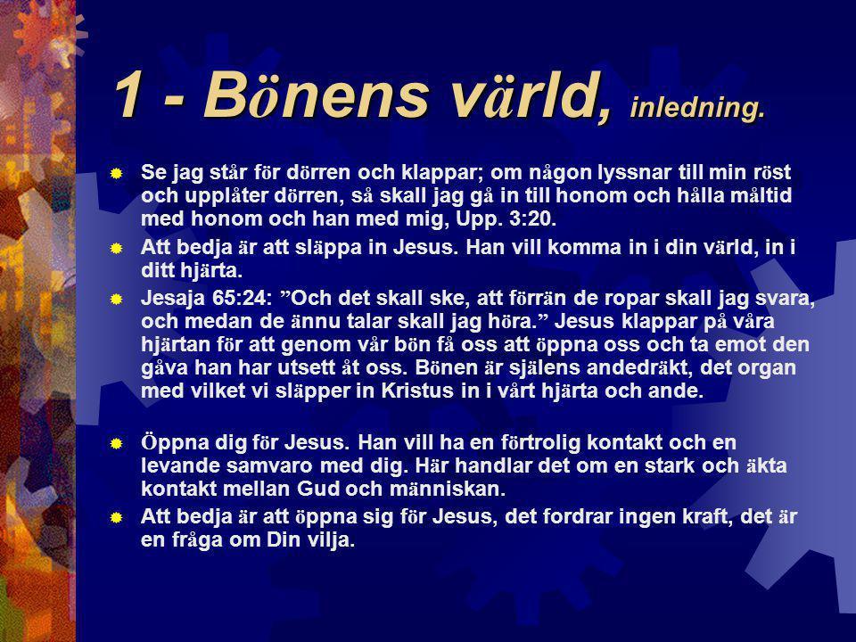 1 - Bönens värld, inledning.