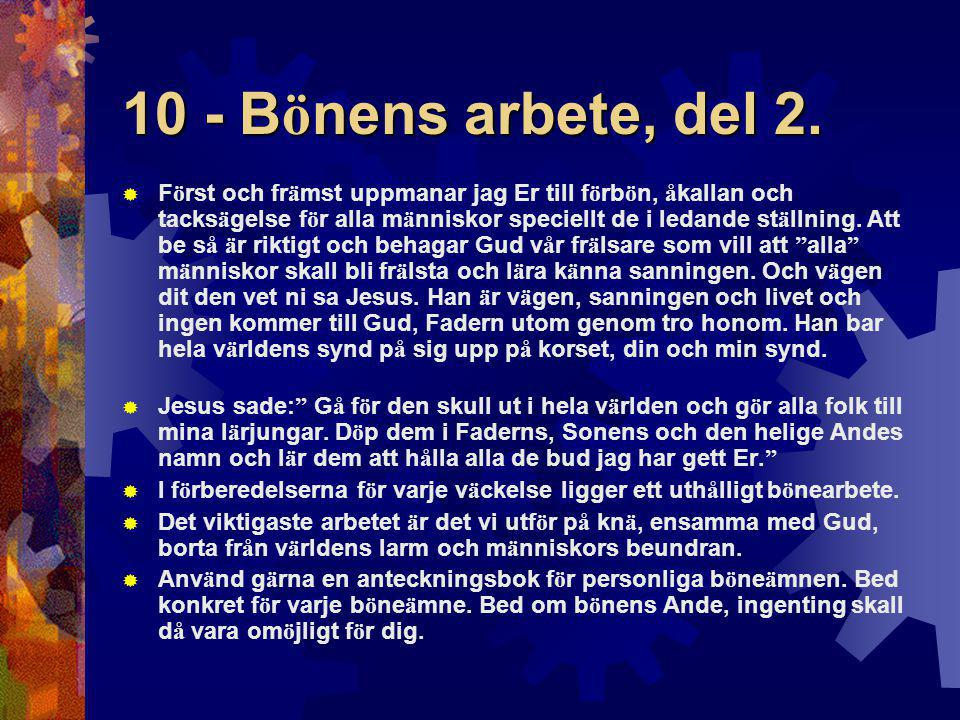 10 - Bönens arbete, del 2.