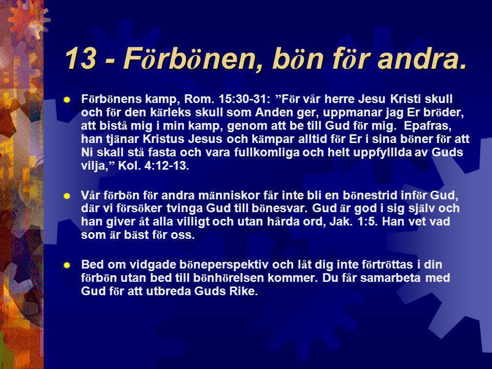 13 - Förbönen, bön för andra.