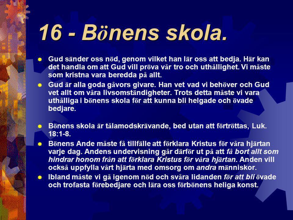 16 - Bönens skola.