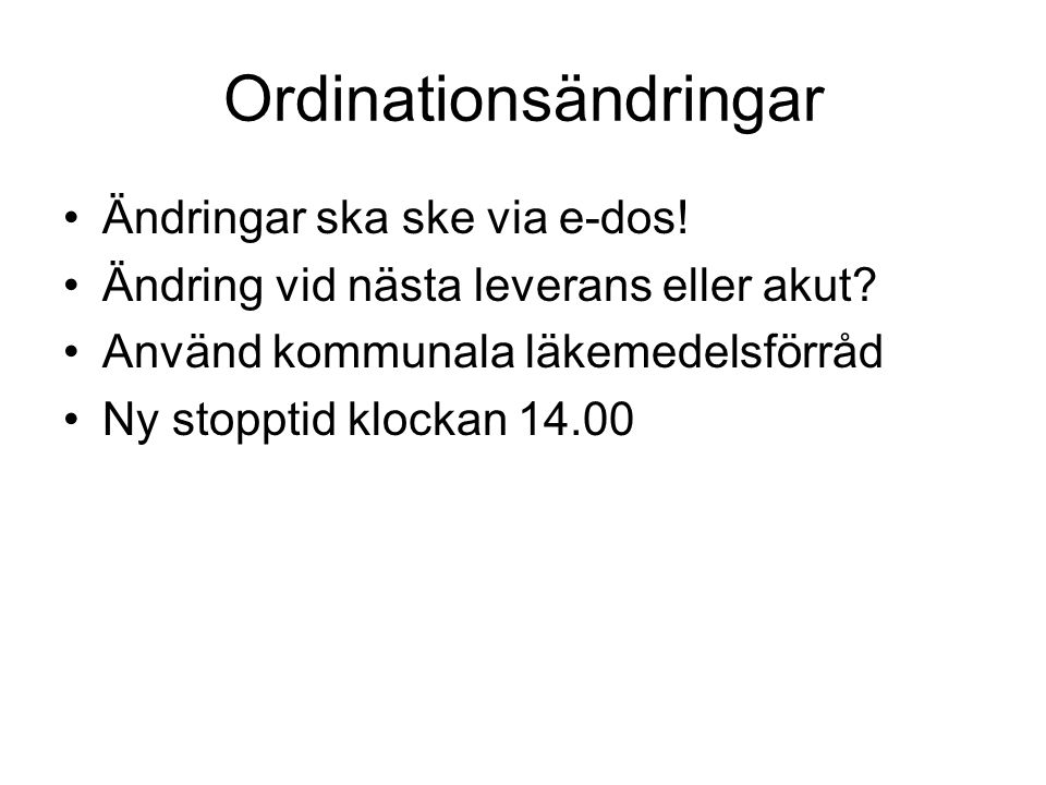 Ordinationsändringar