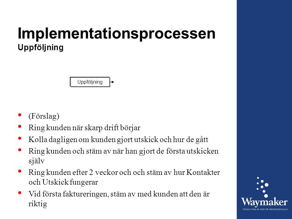 Implementationsprocessen Uppföljning