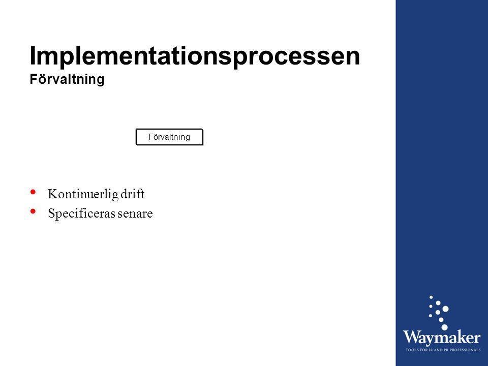 Implementationsprocessen Förvaltning