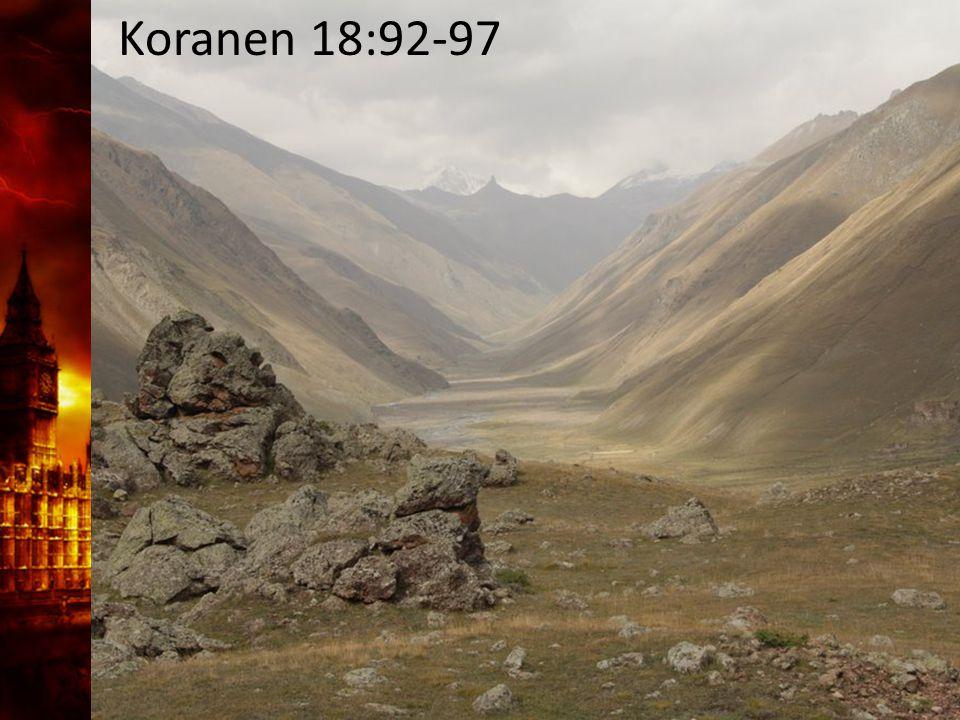Koranen 18:92-97