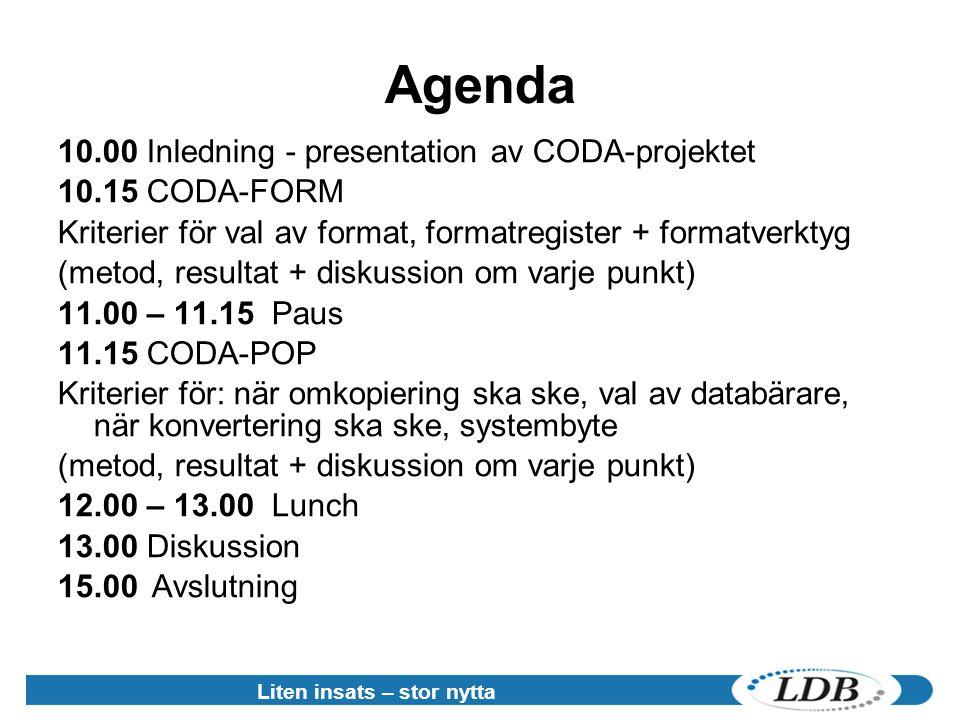 Agenda 10.00 Inledning - presentation av CODA-projektet