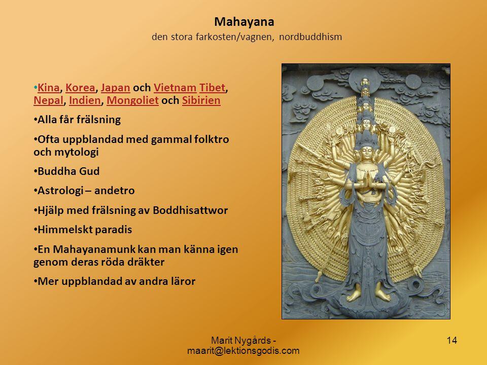 Mahayana den stora farkosten/vagnen, nordbuddhism