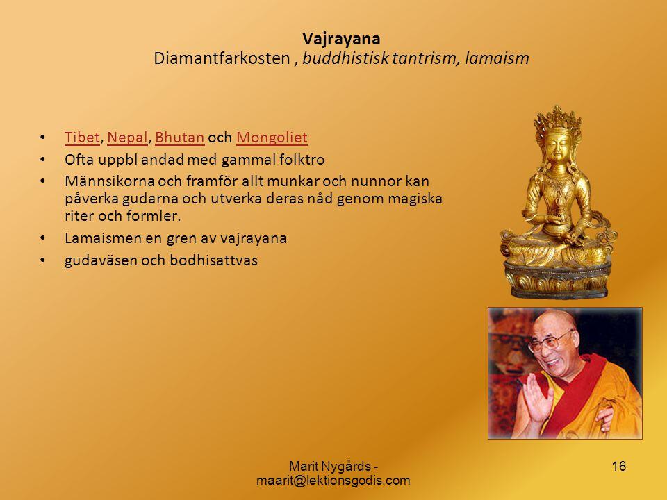 Vajrayana Diamantfarkosten , buddhistisk tantrism, lamaism