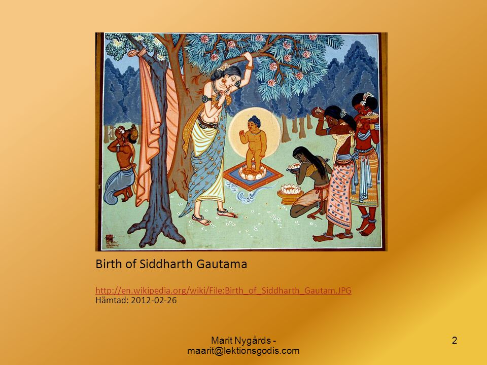 Birth of Siddharth Gautama