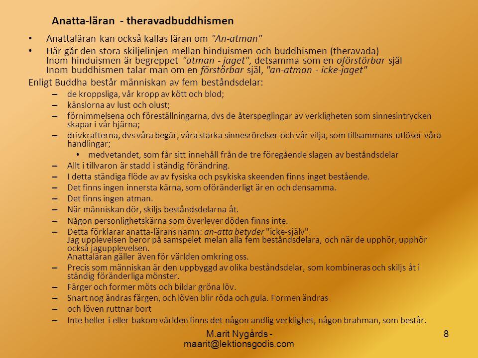 Anatta-läran - theravadbuddhismen