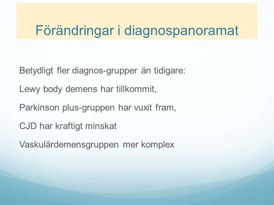 Förändringar i diagnospanoramat