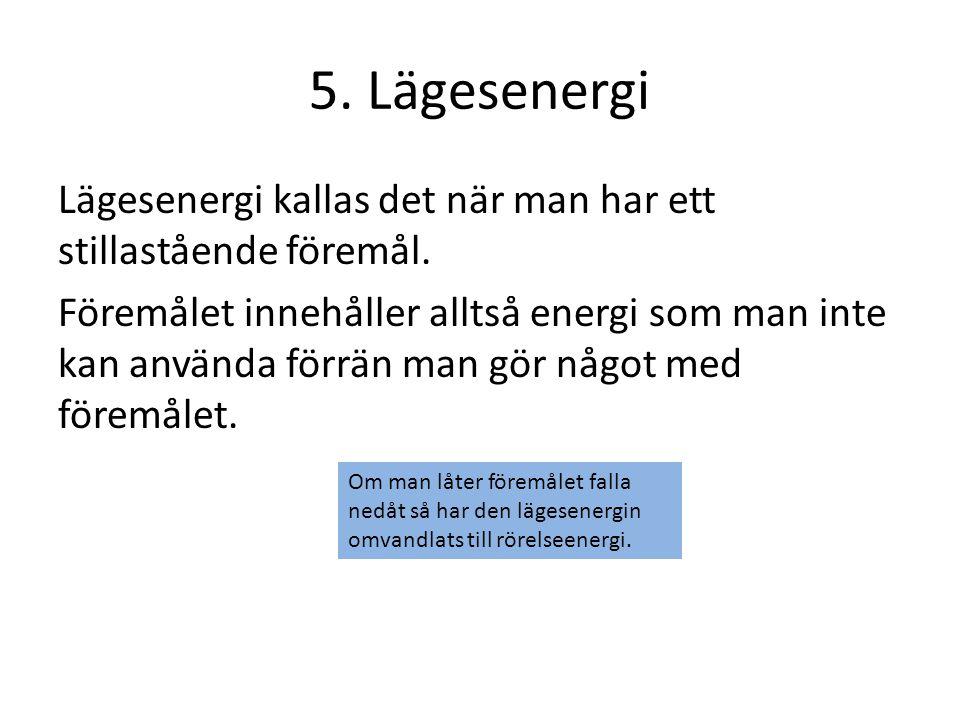 5. Lägesenergi