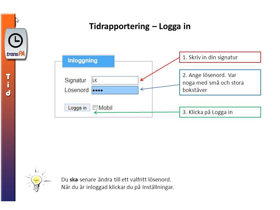 Tidrapportering – Logga in