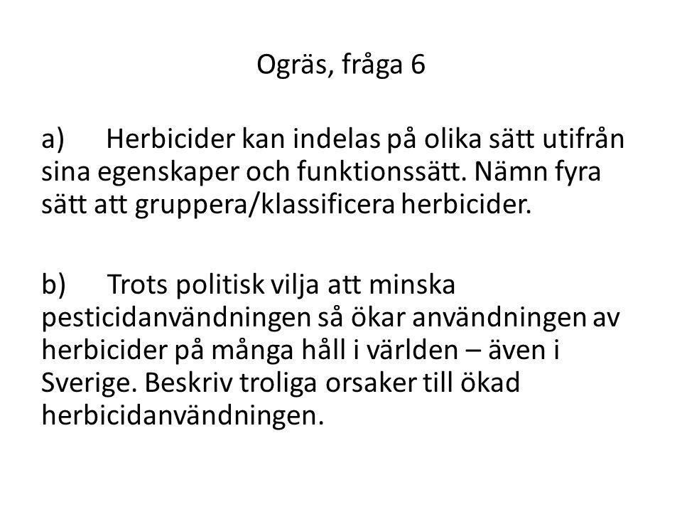 Ogräs, fråga 6