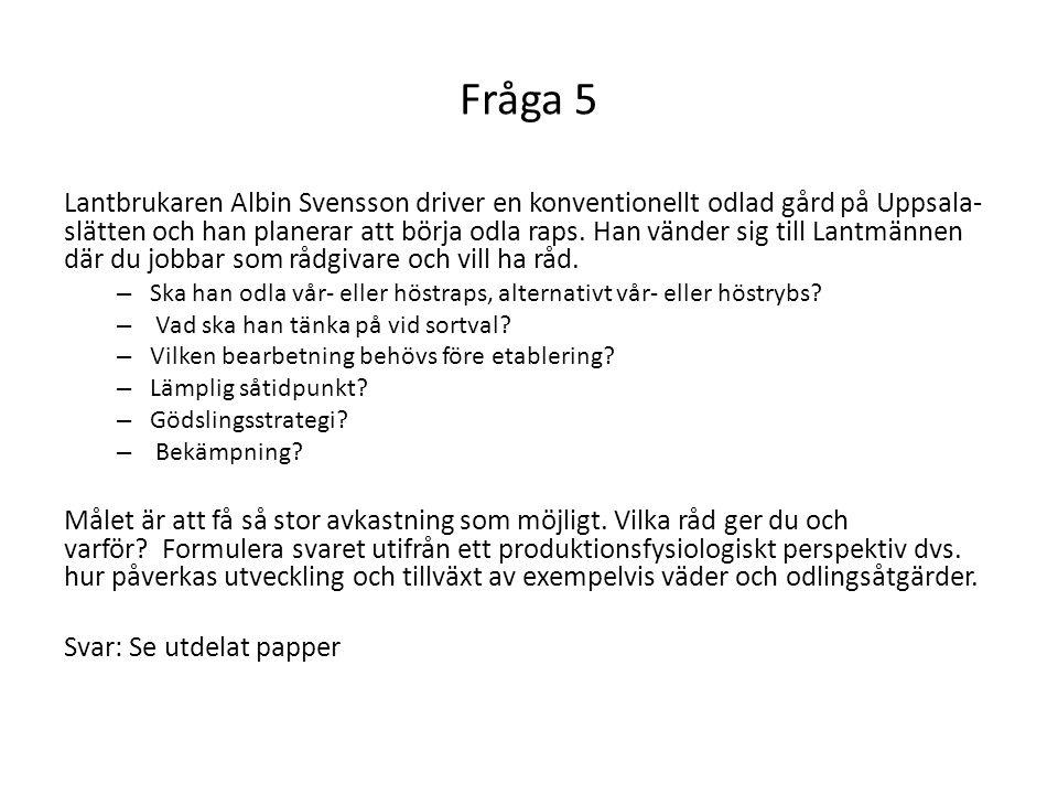 Fråga 5