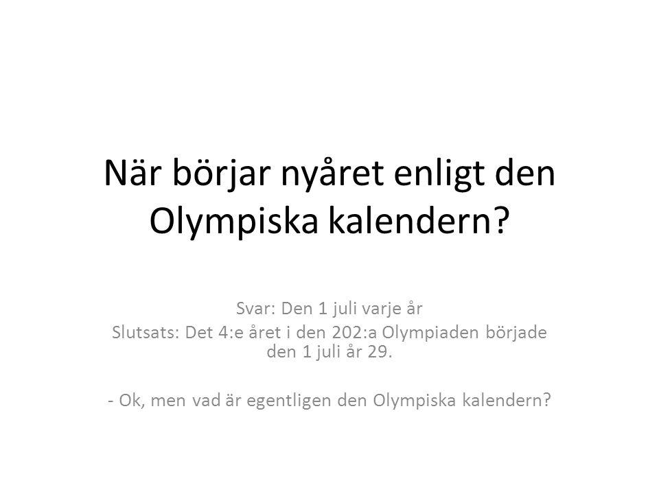 När börjar nyåret enligt den Olympiska kalendern