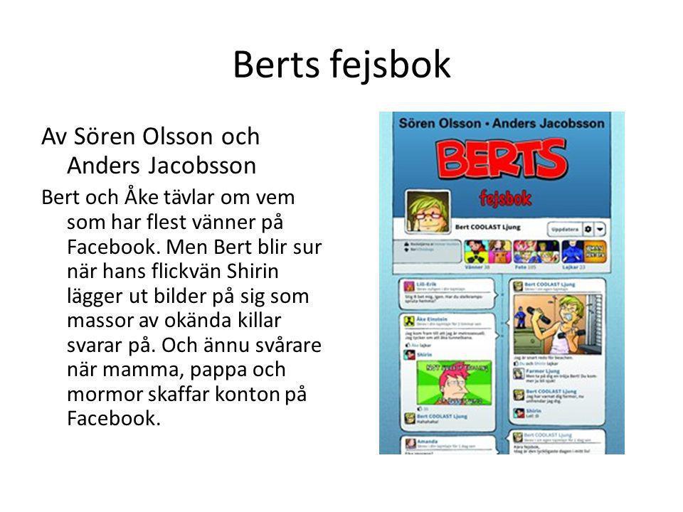Berts fejsbok Av Sören Olsson och Anders Jacobsson