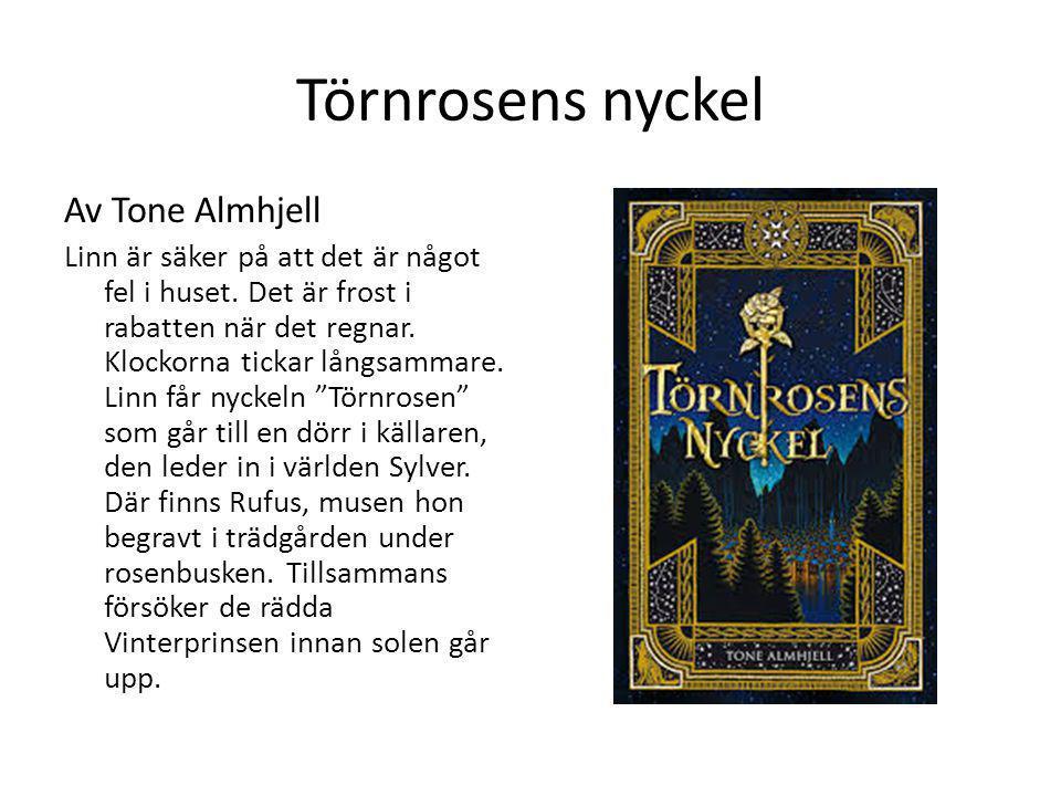 Törnrosens nyckel Av Tone Almhjell