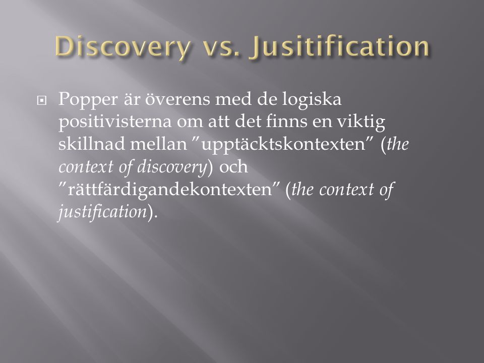 Discovery vs. Jusitification