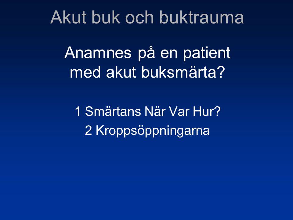 Anamnes på en patient med akut buksmärta