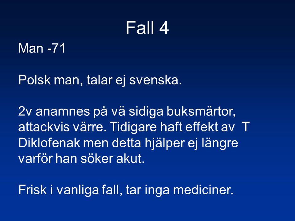 Fall 4 Man -71 Polsk man, talar ej svenska.