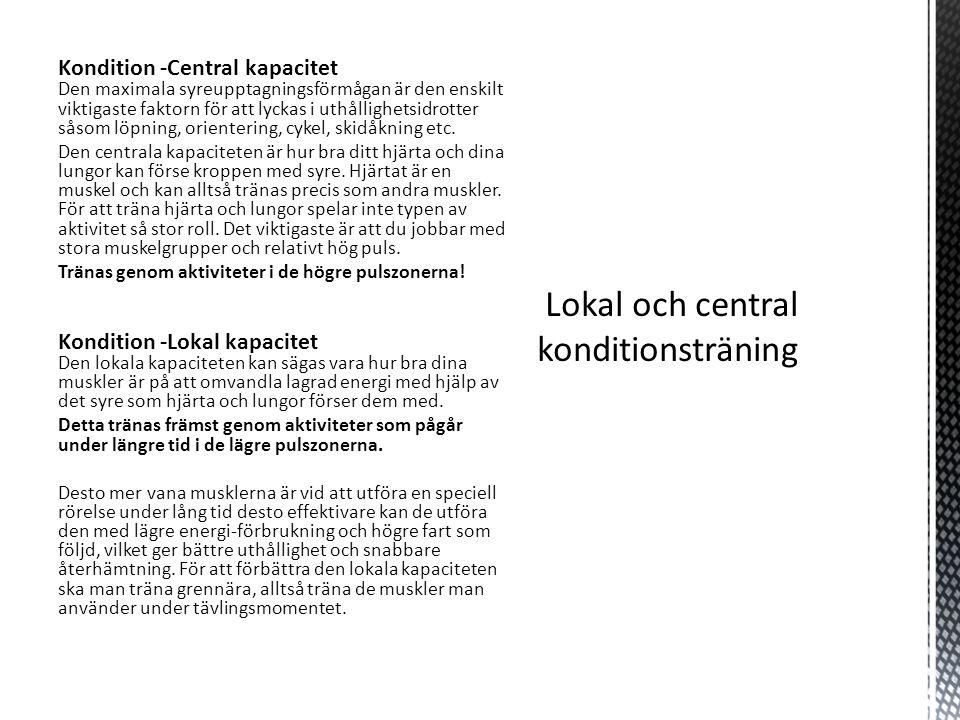 Lokal och central konditionsträning