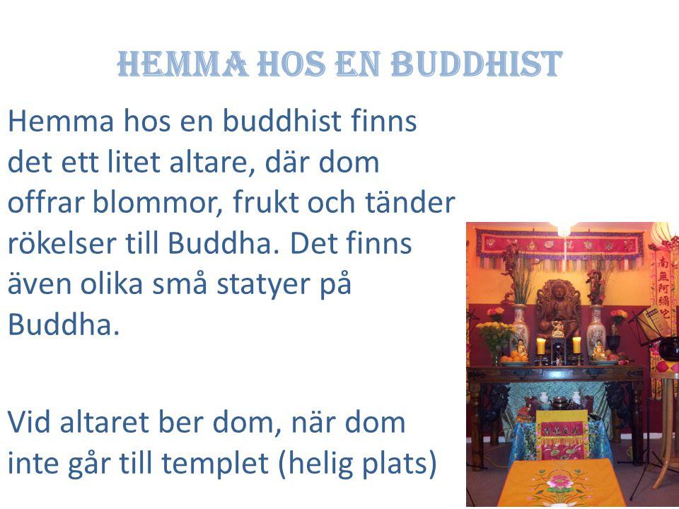 Hemma hos en buddhist