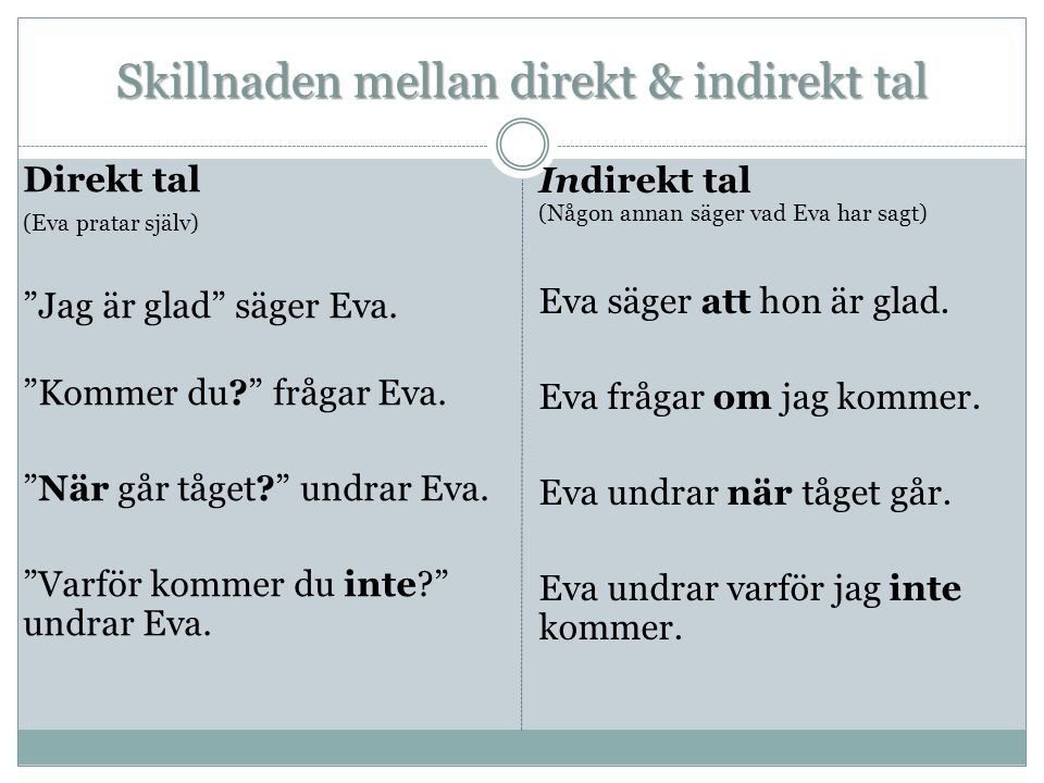 Skillnaden mellan direkt & indirekt tal