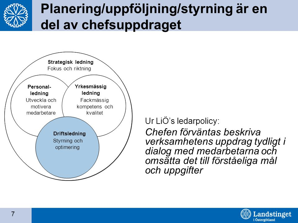 Planering/uppföljning/styrning är en del av chefsuppdraget