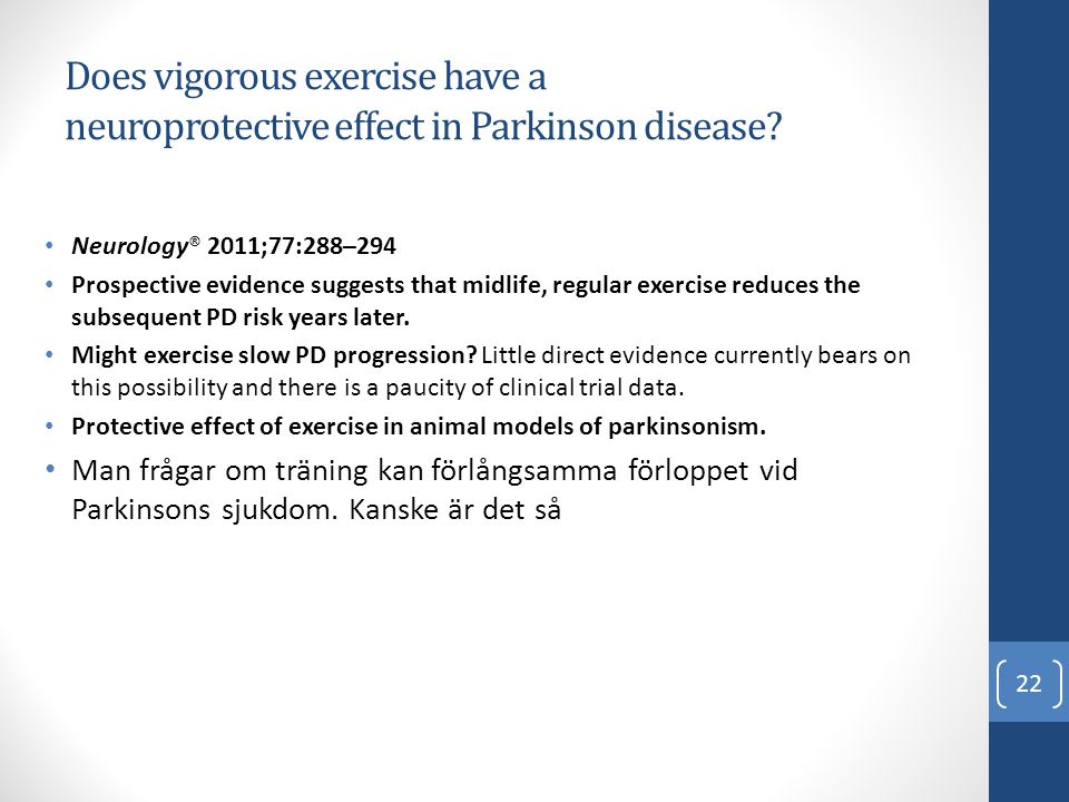 Does vigorous exercise have a neuroprotective effect in Parkinson disease
