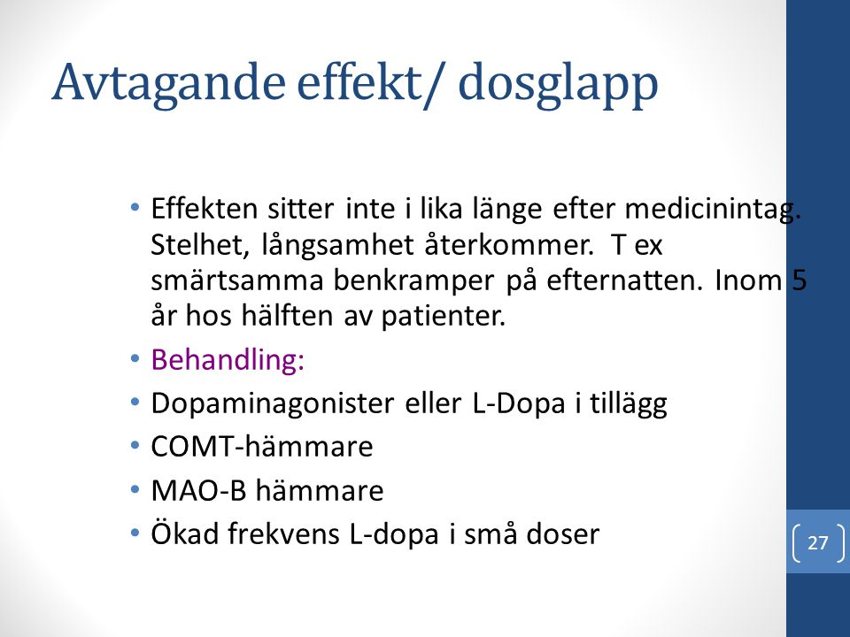 Avtagande effekt/ dosglapp