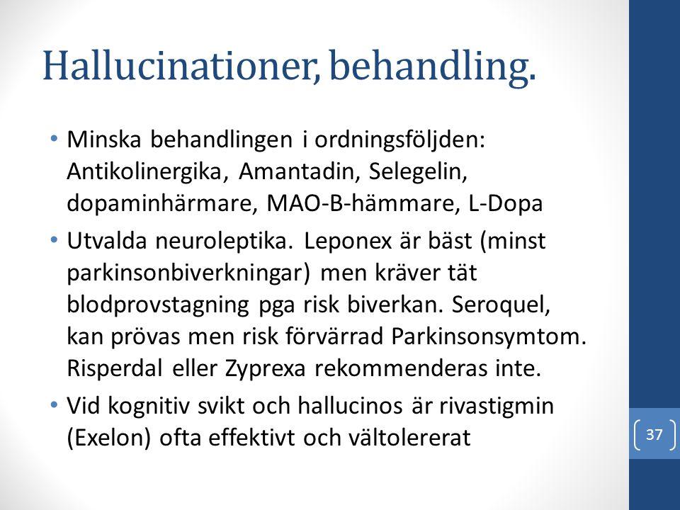 Hallucinationer, behandling.