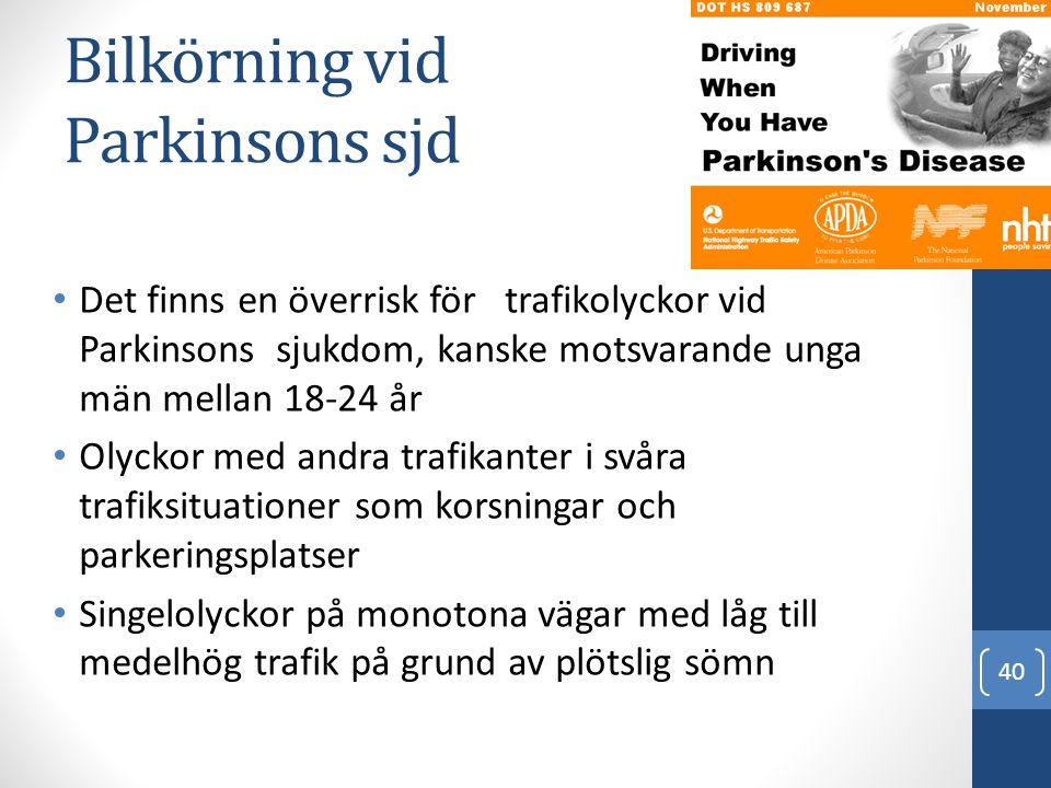 Bilkörning vid Parkinsons sjd