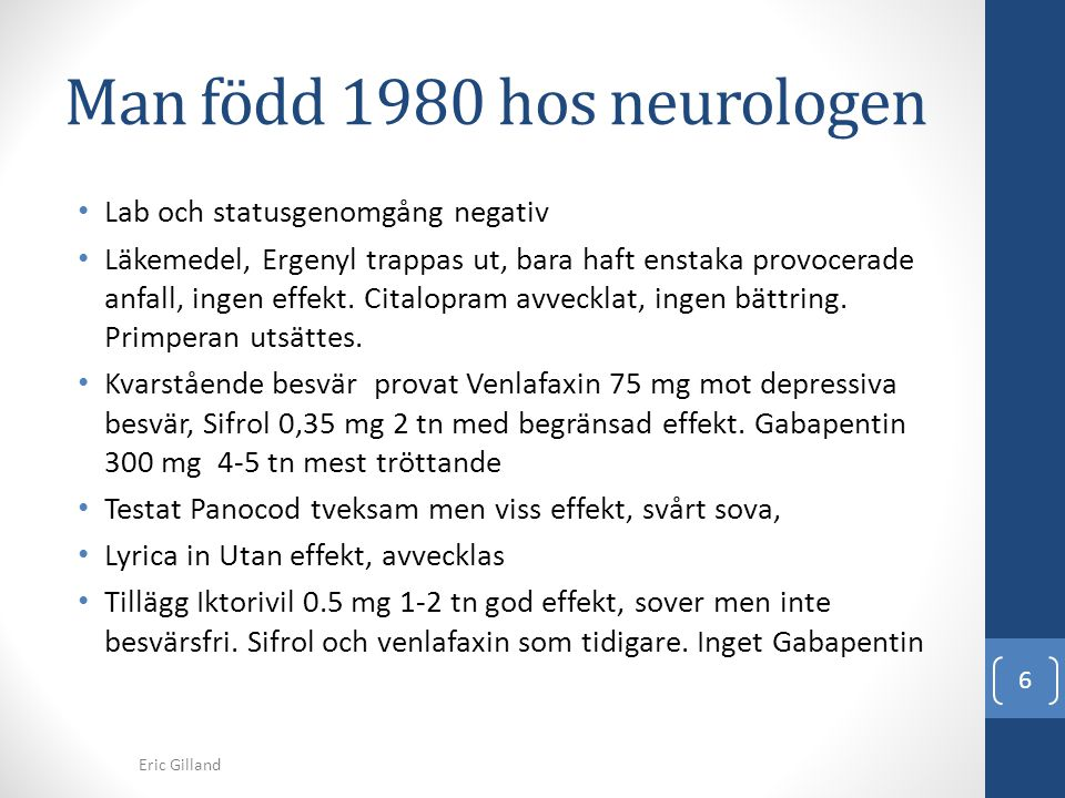 Man född 1980 hos neurologen