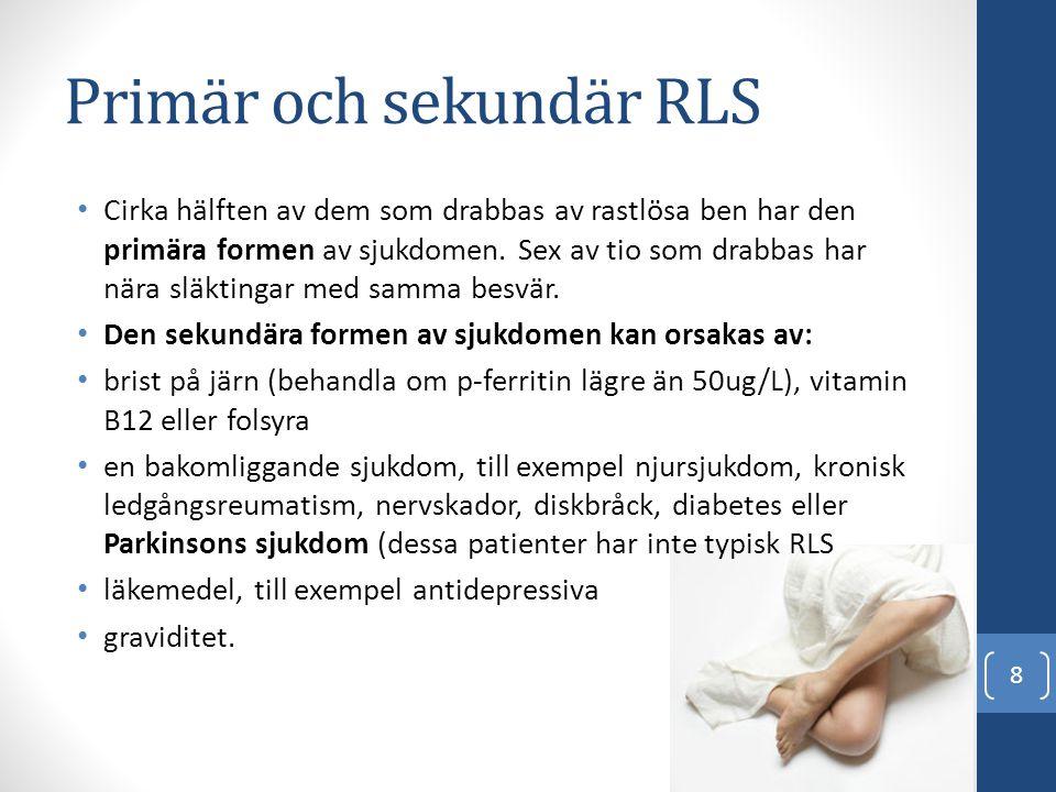Primär och sekundär RLS