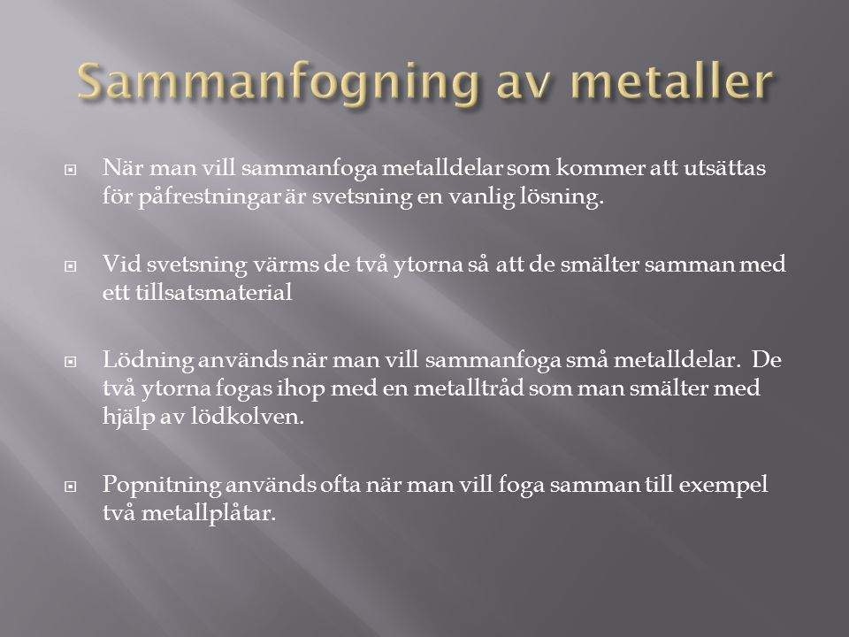 Sammanfogning av metaller