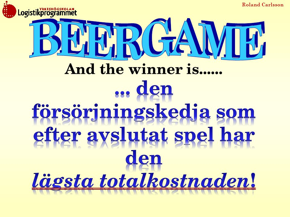 BEERGAME And the winner is...... ...
