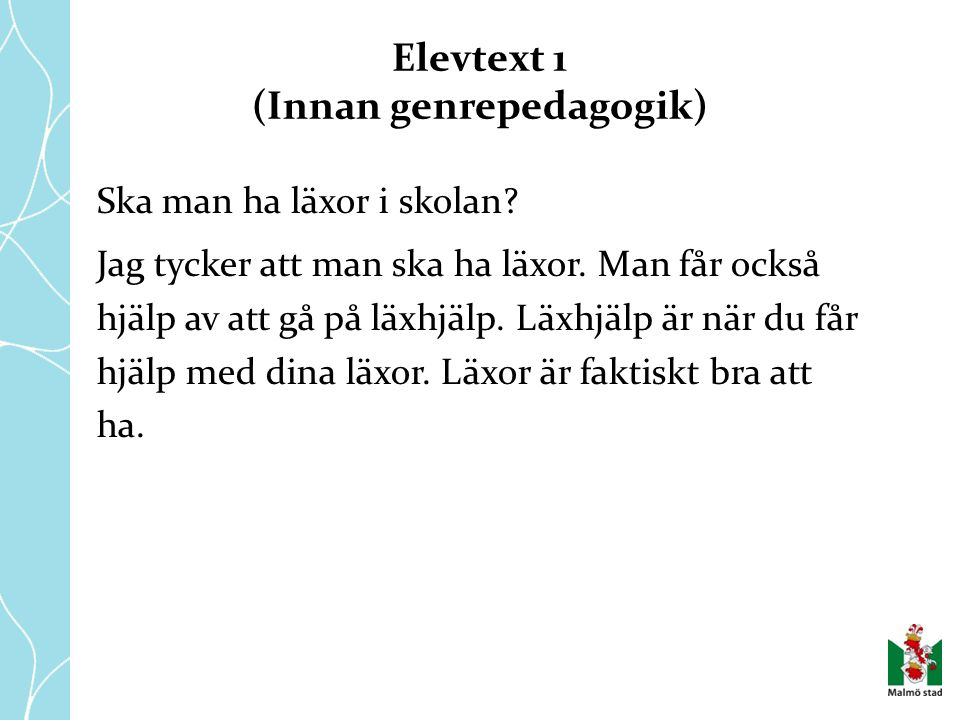 Elevtext 1 (Innan genrepedagogik)