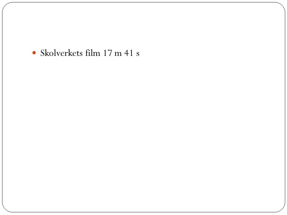 Skolverkets film 17 m 41 s