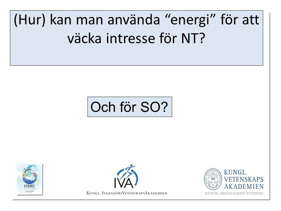 (Hur) kan man använda energi för att väcka intresse för NT