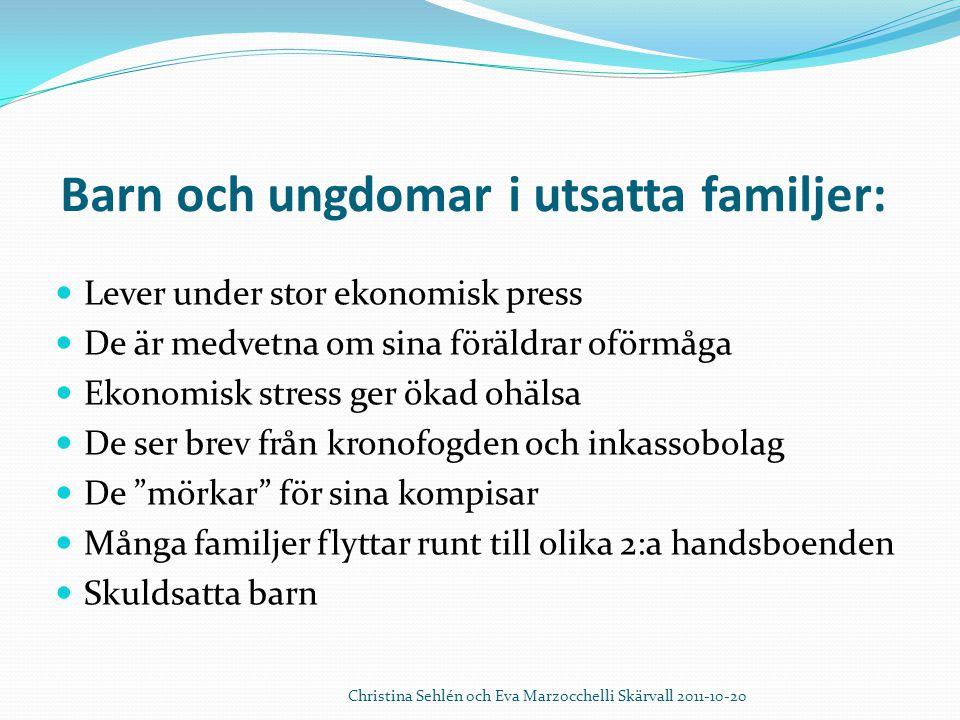 Barn och ungdomar i utsatta familjer: