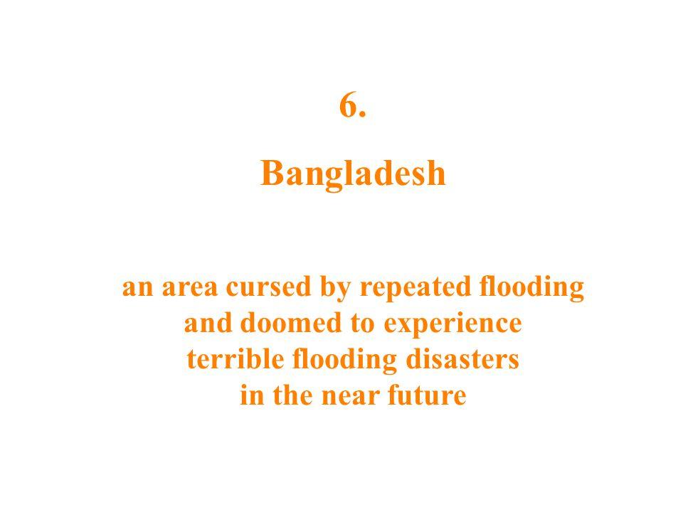 6. Bangladesh.