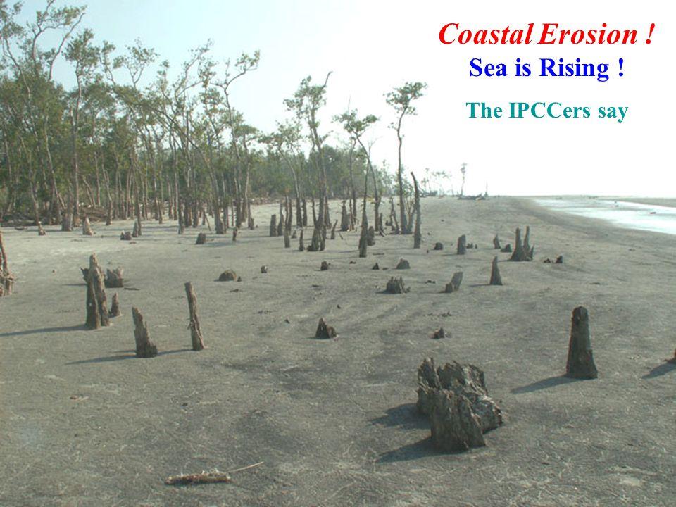 Coastal Erosion ! Sea is Rising !
