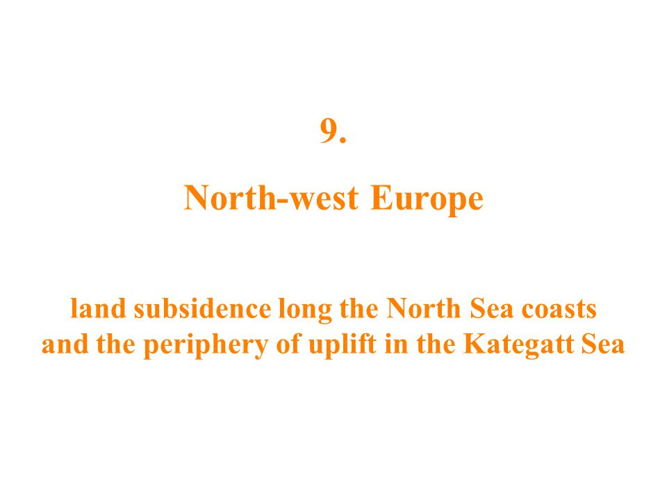 9. North-west Europe.