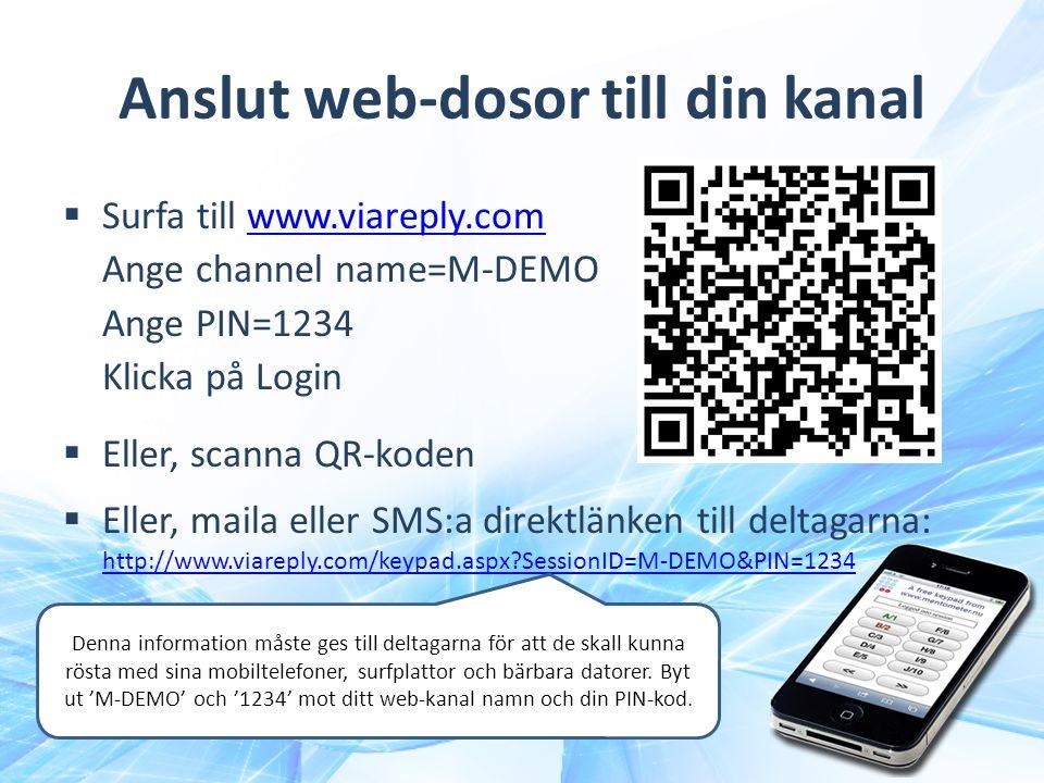 Anslut web-dosor till din kanal