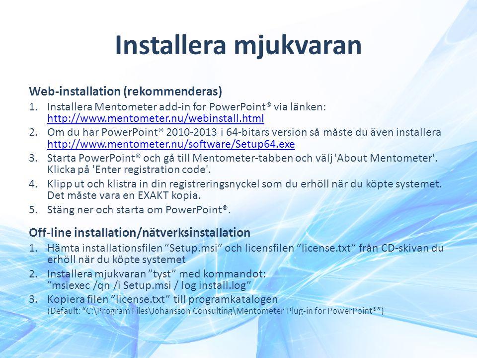 Installera mjukvaran Web-installation (rekommenderas)