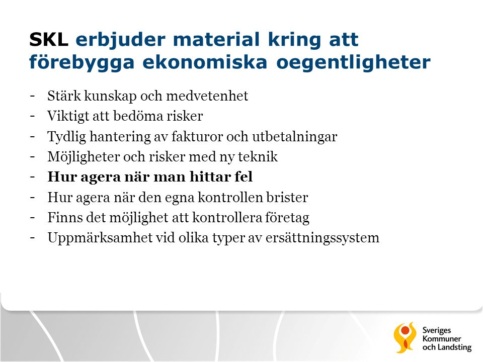 SKL erbjuder material kring att förebygga ekonomiska oegentligheter
